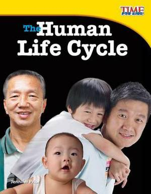 The Human Life Cycle (Library Bound) (Fluent Plus)