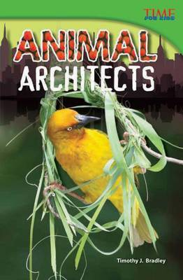 Animal Architects (Library Bound) (Advanced)