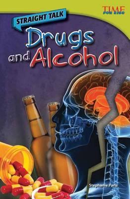 Straight Talk: Drugs and Alcohol (Library Bound) (Advanced Plus)