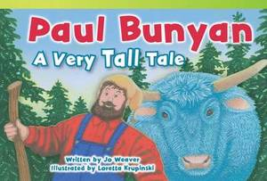Paul Bunyan: a Very Tall Tale