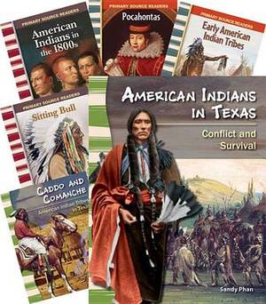 American Indian Tribes 6-Book Set (Primary Source Readers: Us History)