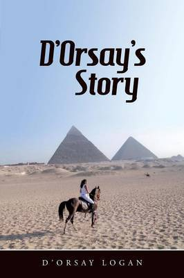D'Orsay's Story