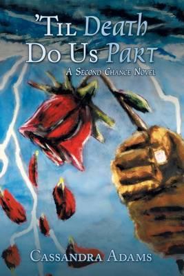 'Til Death Do Us Part: A Second Chance Novel