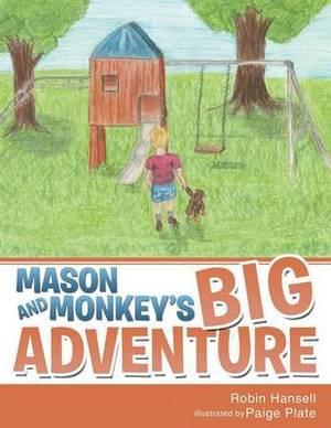 Mason and Monkey's Big Adventure