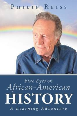 Blue Eyes on African-American History: A Learning Adventure