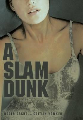 A Slam Dunk