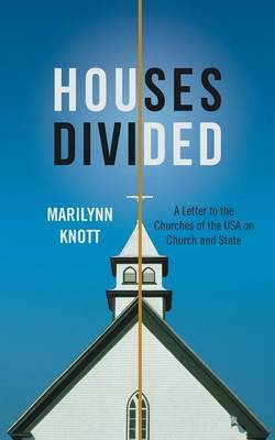 Houses Divided: A Letter to the Churches of the USA on Church and State