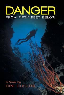 Danger from Fifty Feet Below