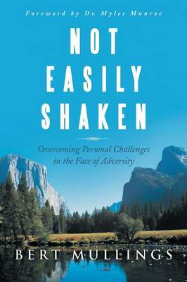 Not Easily Shaken: Overcoming Personal Challenges in the Face of Adversity