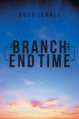 The Branch and End Time