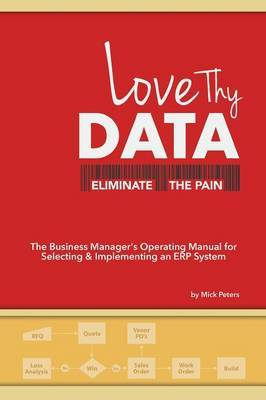 Love Thy Data: & Eliminate the Pain
