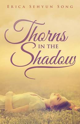 Thorns in the Shadow