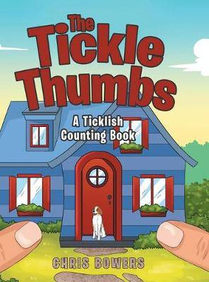 The Tickle Thumbs: A Ticklish Counting Book