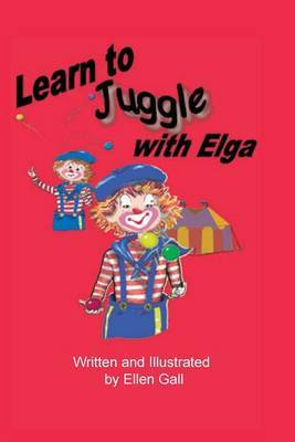 Learn to Juggle with Elga
