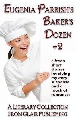 Eugenia Parrish's Baker's Dozen +2