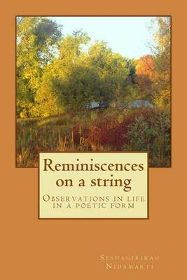 Reminiscences on a String: Life Experiences in a Poetic Form