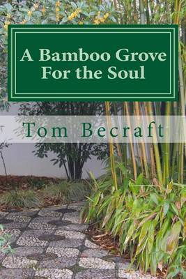 A Bamboo Grove for the Soul: A Storybook of Spiritual Resources for Caregivers