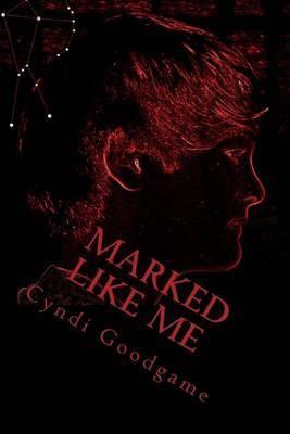 Marked Like Me