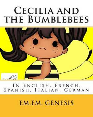 Cecilia and the Bumblebees: English, French, Spanish, Italian, German