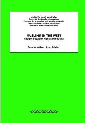 Muslims in the West Caught Between Rights and Duties