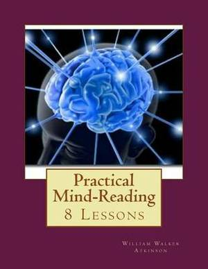 Practical Mind-Reading: 8 Lessons