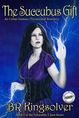 The Succubus Gift: An Urban Fantasy / Paranormal Romance