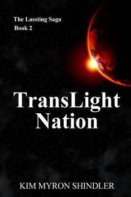 Translight Nation: The Lassting Saga