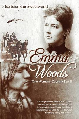 Emma Woods One Woman's Courage Part II: One Woman's Courage Part II