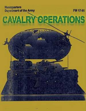 Cavalry Operations (FM 17-95)
