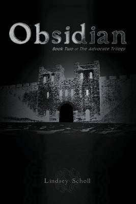 Obsidian: Book Two of the Advocate Trilogy