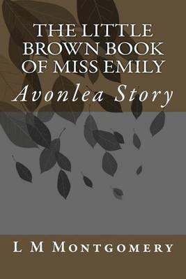 The Little Brown Book of Miss Emily