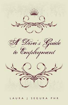 A Diva's Guide to Employment
