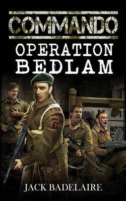Commando: Operation Bedlam