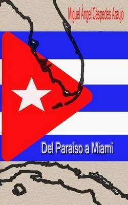 del Paraiso a Miami