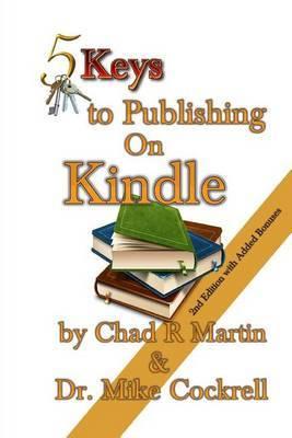 5 Keys to Publishing on Kindle