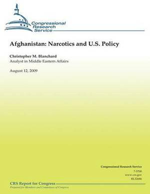 Afghanistan: Narcotics and U.S. Policy