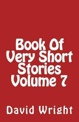 Book of Very Short Stories Volume 7