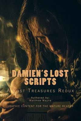 Damien's Lost Scripts: A Lost Treasures Collection Redux