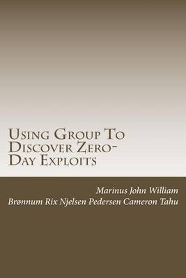 Using Group to Discover Zero-Day Exploits: Team Work