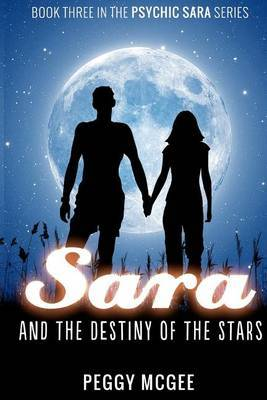 Sara and the Destiny of the Stars