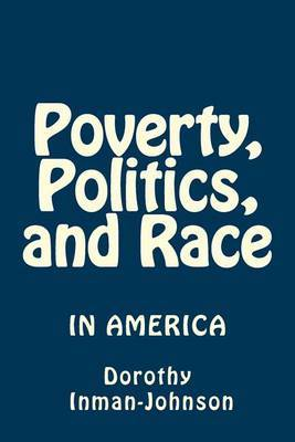 Poverty, Politics, and Race: The View from Down Here