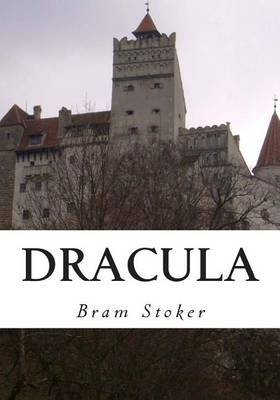Dracula: The Original Classic Horror Story