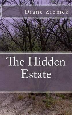 The Hidden Estate