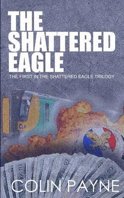 The Shattered Eagle