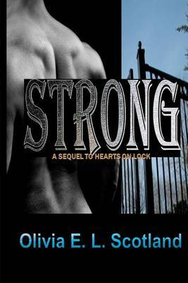 Strong: The Sequel to Hearts on Lock