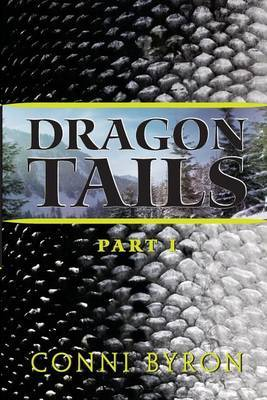 Dragon Tails: Part I