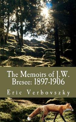 The Memoirs of J.W. Bresee: 1897-1906