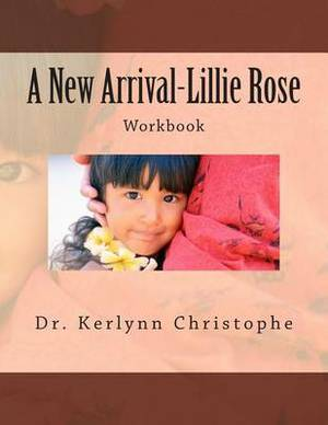 A New Arrival-Lillie Rose: Workbook