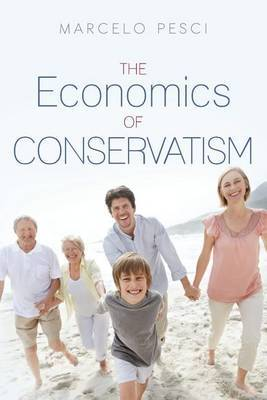The Economics of Conservatism