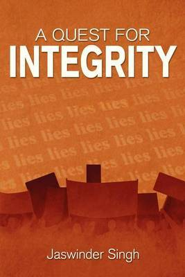 A Quest for Integrity